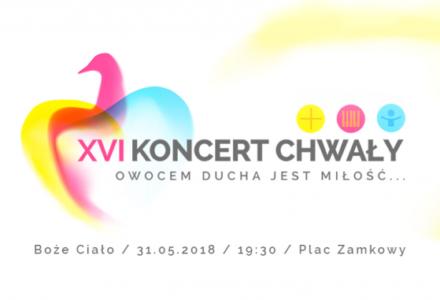 Koncert Chwały – Boże Ciało 31.05.2018 Lublin, Plac Zamkowy
