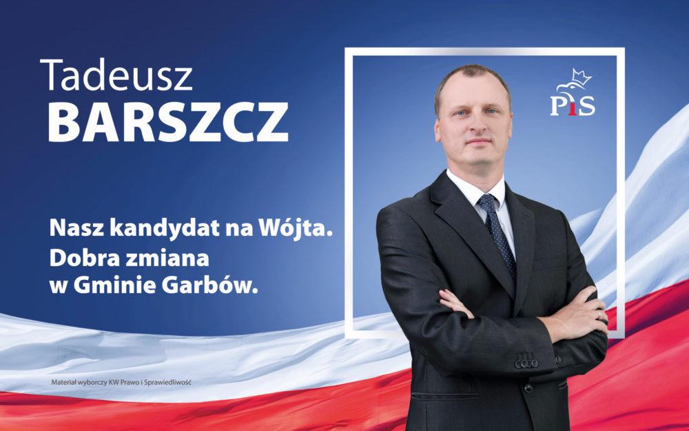 Szansa Na Dobrą Zmianę W Gminie Garbów Tadeusz Barszcz