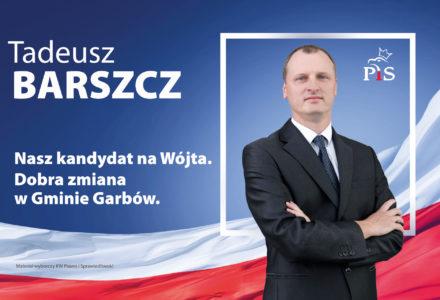 Szansa na dobrą zmianę w Gminie Garbów. Tadeusz Barszcz kandydatem na Wójta.