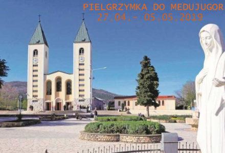 Pielgrzymka do Medjugorje – 27.04. -05.05.2019 – [ZAPISY ZAKOŃCZONE]
