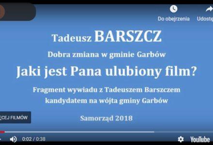 Tadeusz Barszcz – ulubiony film… [wideo]