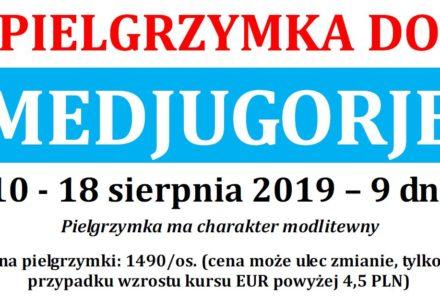 Kolejna pielgrzymka do Medjugorie – 10-18 sierpnia 2019. Wyjazd z Garbowa i z Lublina. [zapisy]