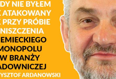 Ardanowski: Nigdy nie byłem tak atakowany, jak przy próbie rozwalenia niemieckiego monopolu w branży sadowniczej