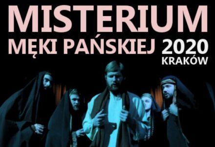 """Koło przyjaciół Radia Maryja zaprasza na pielgrzymkę do Krakowa na """"Misterium Męki Pańskiej""""."""